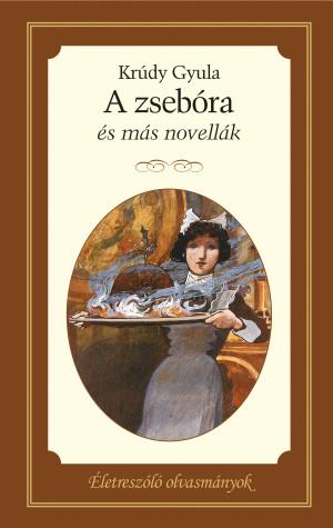 A zsebóra és más novellák