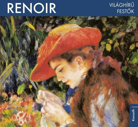 Renoir - Világhírű festők