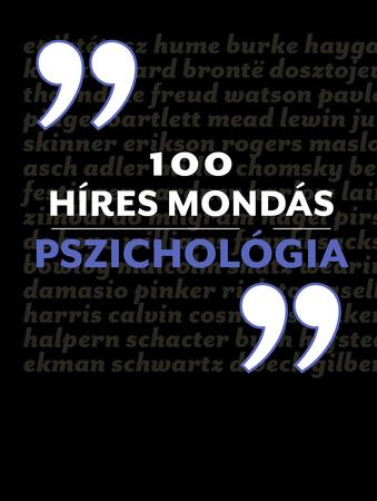 100 híres mondás - Pszichológia