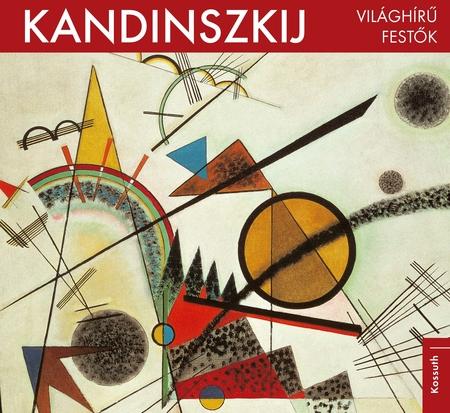 Kandinszkij - Világhírű festők