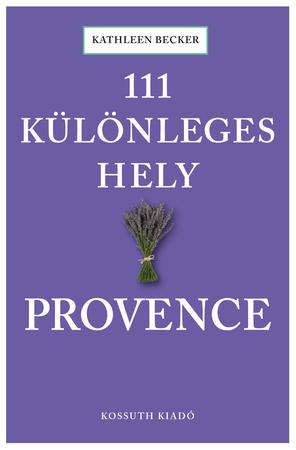 111 különleges hely - Provence