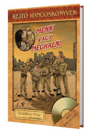 Menni vagy meghalni - Rejtő hangoskönyv-sorozat 14.