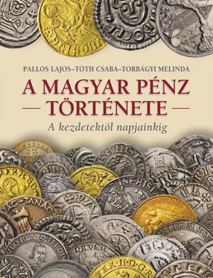 A magyar pénz története