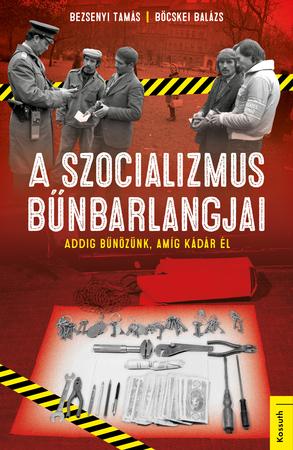 A szocializmus bűnbarlangjai