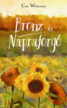 Bronz és Napraforgó