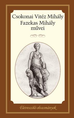Csokonai Vitéz Mihály  Fazekas Mihály művei