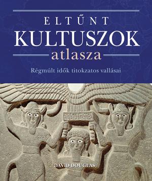 Eltűnt kultuszok atlasza