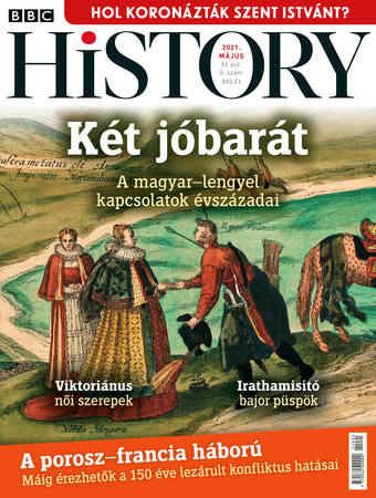 BBC History - XI. évfolyam, 5. szám (2021. május)