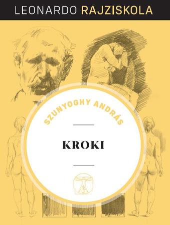 Leonardo rajziskola sorozat 11. kötet (keménytáblás) - Kroki