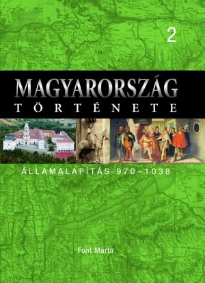 Magyarország története 2. Államalapítás