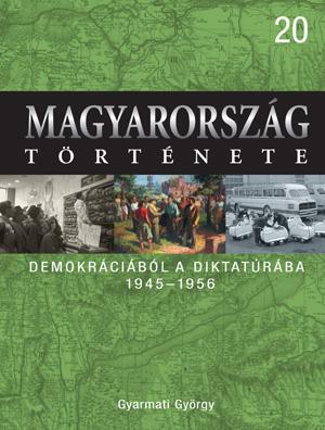 Magyarország története 20. Demokráciából a diktatúrába