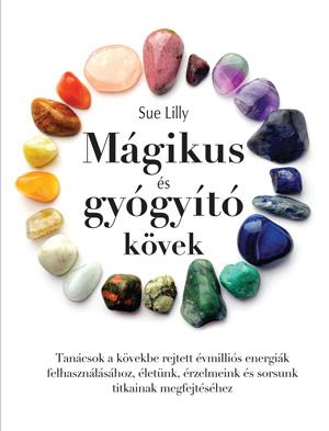 Mágikus és gyógyító kövek