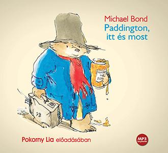 Paddington itt és most - hangoskönyv