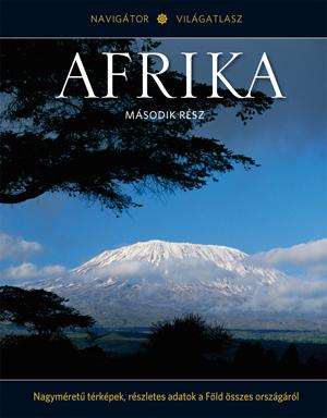 NAVIGÁTOR Világatlasz, 4. kötet - Afrika, II.