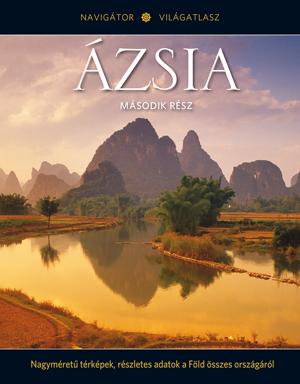 NAVIGÁTOR Világatlasz, 13. kötet - Ázsia, II.