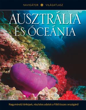 NAVIGÁTOR Világatlasz, 16. kötet - Ausztrália és Óceánia