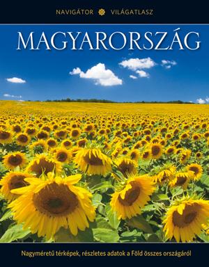 NAVIGÁTOR Világatlasz, 19. kötet - Magyarország