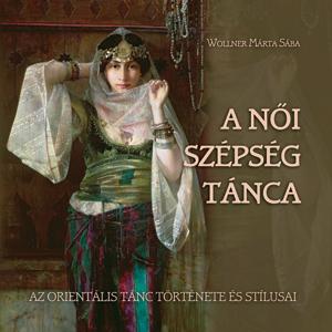 A női szépség tánca (DVD melléklettel)