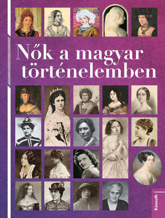 Nők a magyar történelemben - Bookazine