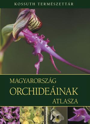 Magyarország orchideáinak atlasza