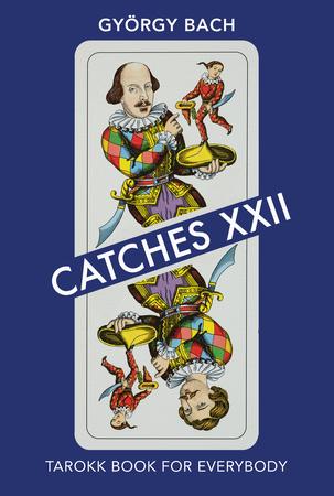 Catches XXII