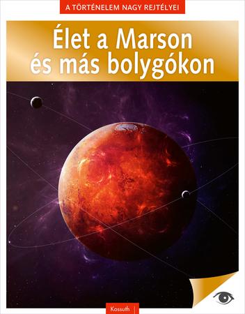 Élet a Marson és más bolygókon