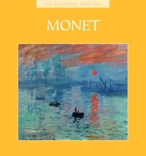 Világhíres festők sorozat 8. kötet - Monet