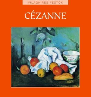 Világhíres festők sorozat 10. kötet - Cézanne