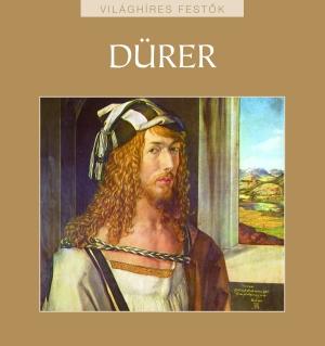 Világhíres festők sorozat 14. kötet - Dürer