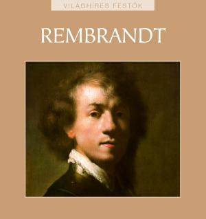 Világhíres festők sorozat 21. kötet - Rembrandt