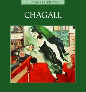 Világhíres festők sorozat 22. kötet - Chagall