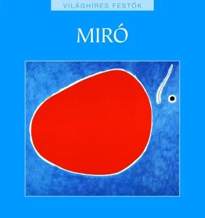 Világhíres festők sorozat 24. kötet - Miró
