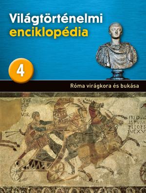 Világtörténelmi enciklopédia 4. kötet