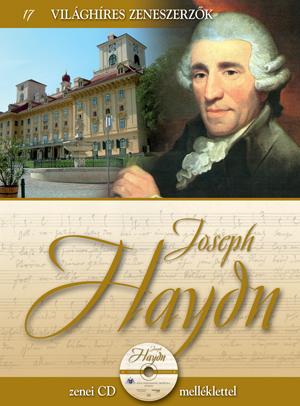 Világhíres zeneszerzők sorozat,17. kötet - Joseph Haydn