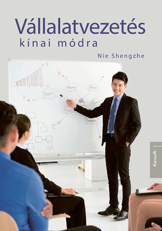 Vállalatvezetés kínai módra