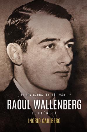 Raoul Wallenberg története