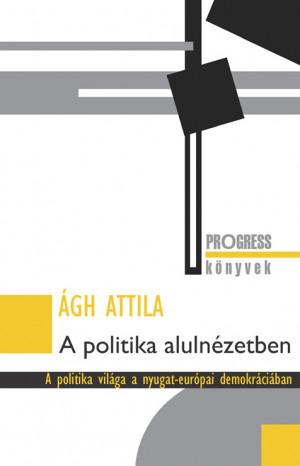 A politika alulnézetben