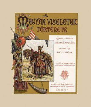 A magyar viseletek története