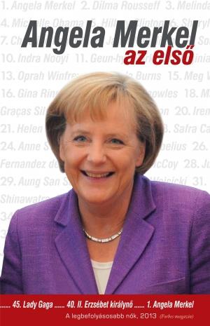 Angela Merkel -  az első