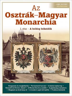 Az Osztrák–Magyar Monarchia I.
