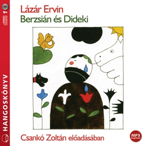 Berzsián és Dideki - hangoskönyv