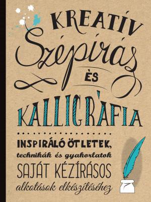 Kreatív szépírás és kalligráfia