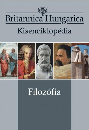 Britannica Hungarica kisenciklopédia  Filozófia