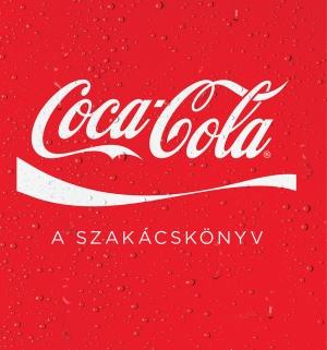 Coca-Cola -  A szakácskönyv