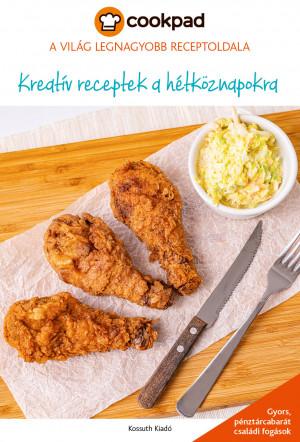 Cookpad 2. Kreatív receptek a hétköznapokra