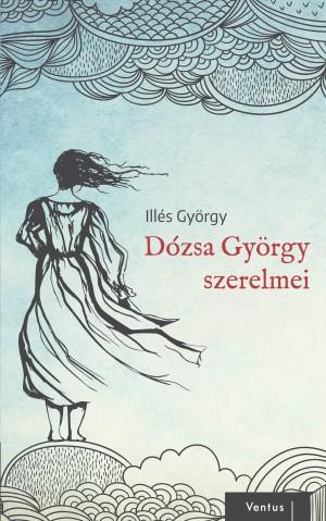 Dózsa György szerelmei