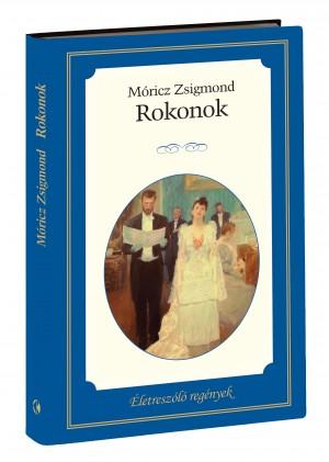 Életreszóló regények sorozat 6. kötet Rokonok