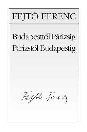 Budapesttől Párizsig