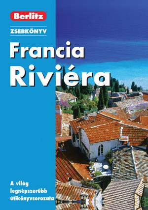 Francia Riviéra - Berlitz zsebkönyv