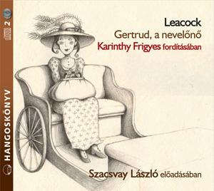 Gertrud, a nevelőnő